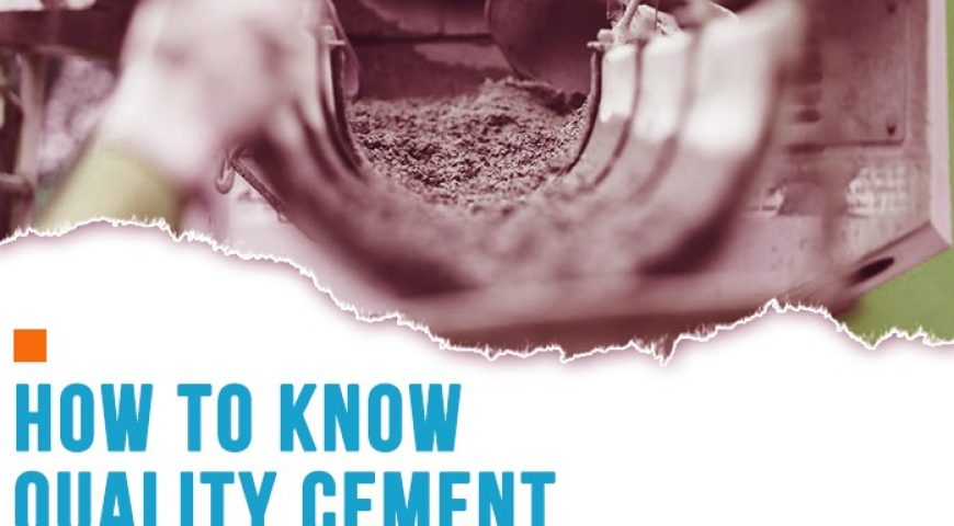 How to Know Quality Cement